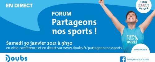 """Forum """"Partageons nos sports"""" du 30 janvier 2021 retransmis ..."""